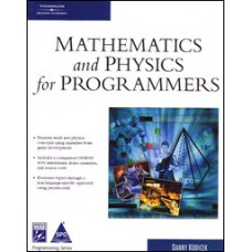 Mathematics and Physics for Programmers (Book/CD-Rom)